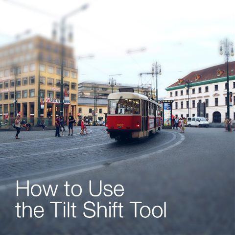how to use tilt shift effect